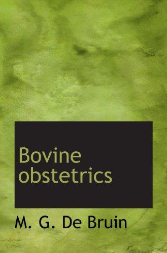 9781117516318: Bovine obstetrics