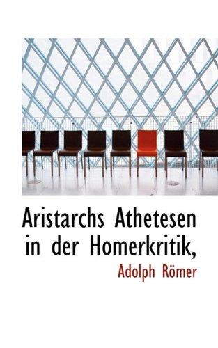 9781117517193: Aristarchs Athetesen in Der Homerkritik, (German Edition)