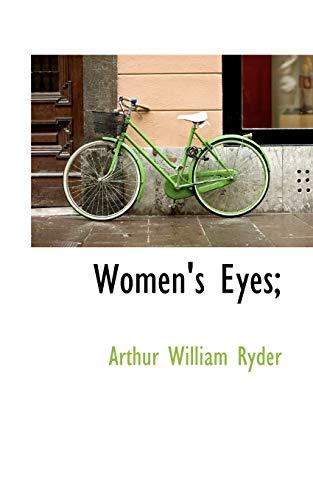 9781117519074: Women's Eyes;