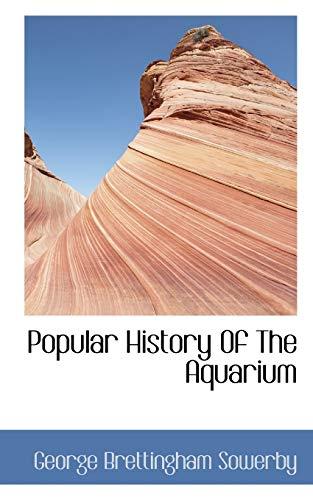 Popular History Of The Aquarium: George Brettingham Sowerby