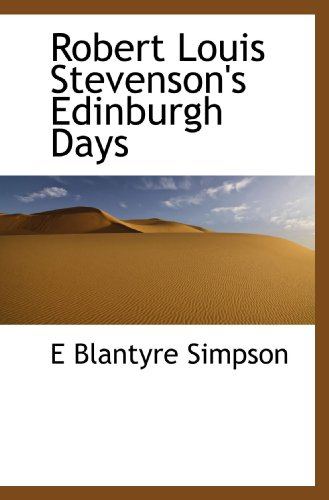 9781117520353: Robert Louis Stevenson's Edinburgh Days