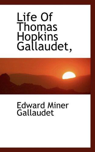 9781117526010: Life Of Thomas Hopkins Gallaudet,