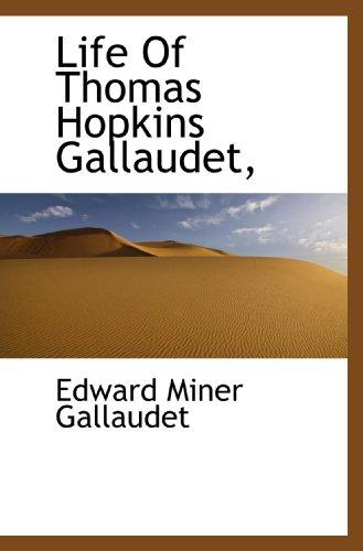 9781117526034: Life Of Thomas Hopkins Gallaudet,