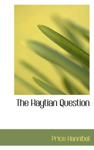 9781117527062: The Haytian Question