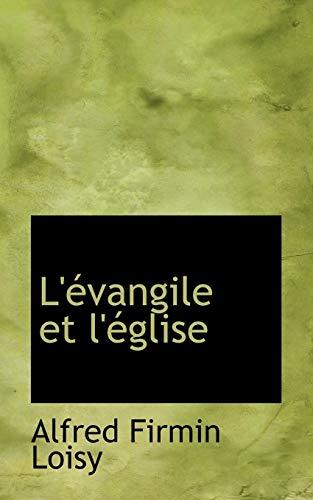 9781117530987: L'évangile et l'église
