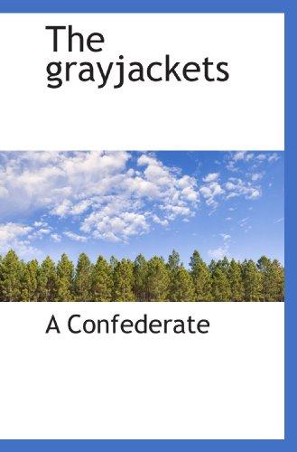9781117532929: The grayjackets