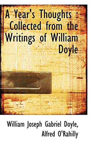 9781117537399: A Year's Thoughts: Collected from the Writings of William Doyle