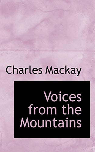 9781117538259: Voices from the Mountains