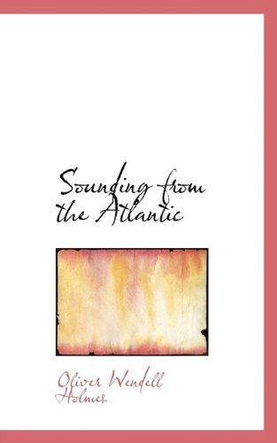 9781117539119: Sounding from the Atlantic