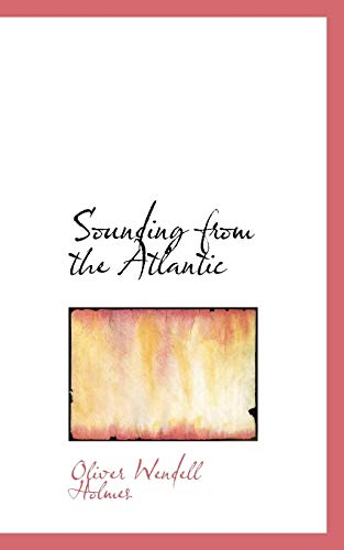 9781117539126: Sounding from the Atlantic