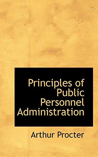 9781117540245: Principles of Public Personnel Administration