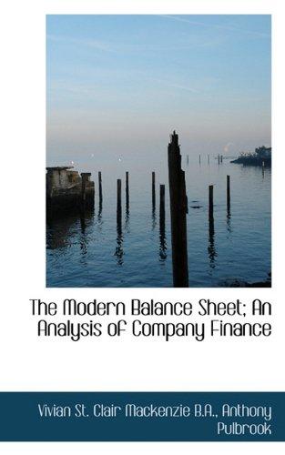 9781117543840: The Modern Balance Sheet; An Analysis of Company Finance