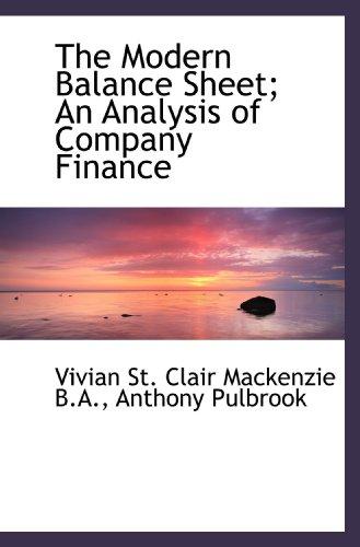 9781117543864: The Modern Balance Sheet; An Analysis of Company Finance