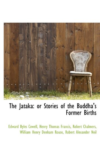 9781117547640: The Jataka: or Stories of the Buddha's Former Births