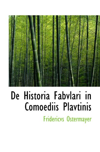 9781117551340: De Historia Fabvlari in Comoediis Plavtinis (Latin Edition)