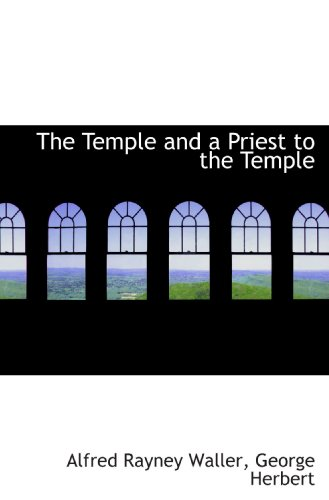 9781117556222: The Temple and a Priest to the Temple