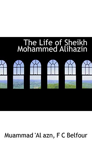 9781117561356: The Life of Sheikh Mohammed Alihazin (Persian Edition)