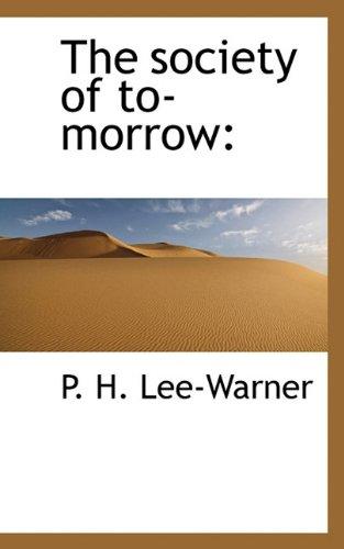 9781117565439: The society of to-morrow