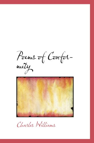 Poems of Conformity (1117567303) by Charles Williams
