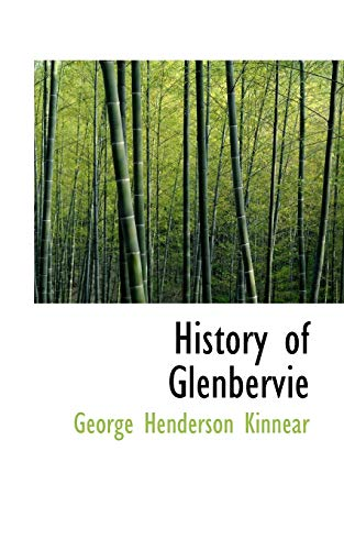 History of Glenbervie (Paperback): George Henderson Kinnear