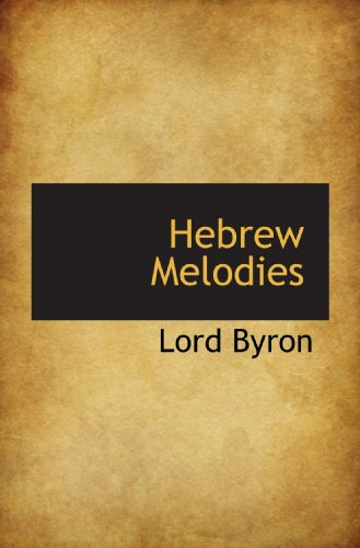9781117570785: Hebrew Melodies