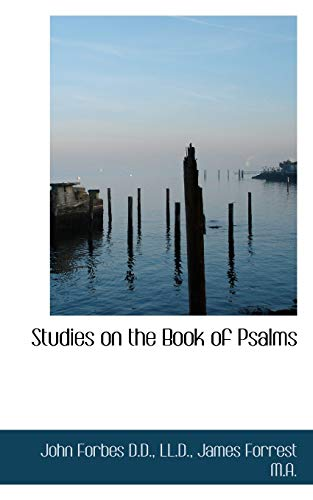 9781117573298: Studies on the Book of Psalms