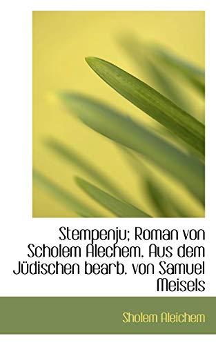 Stempenju; Roman von Scholem Alechem. Aus dem: Sholem Aleichem