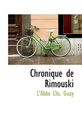 9781117576367: Chronique de Rimouski (French Edition)