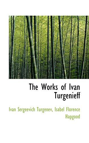9781117579382: The Works of Ivan Turgenieff