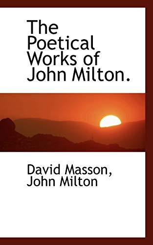 The Poetical Works of John Milton. (1117580083) by Masson, David; Milton, John
