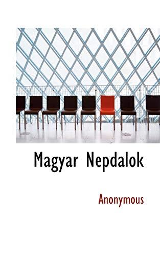 Magyar Népdalok (Hungarian Edition): Anonymous, .