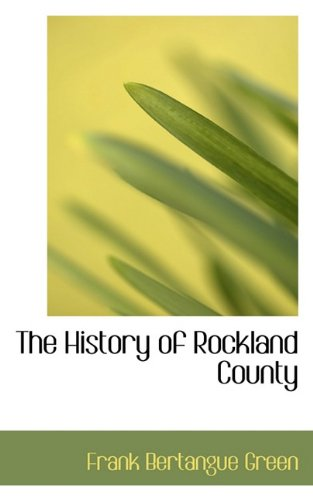 9781117588629: The History of Rockland County