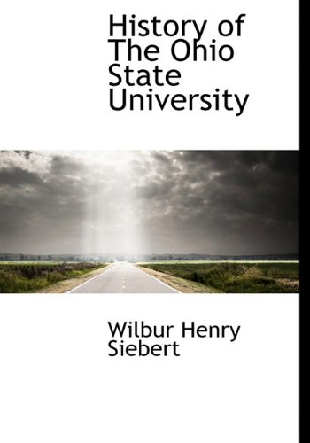 9781117589008: History of The Ohio State University