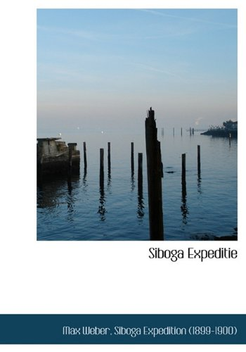 Siboga Expeditie (Dutch Edition) (9781117598215) by Max Weber