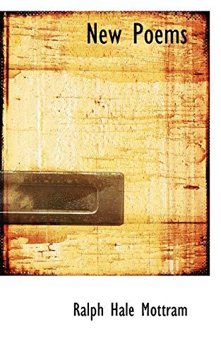 New Poems (Paperback): Ralph Hale Mottram