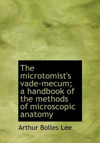 9781117608358: The microtomist's vade-mecum; a handbook of the methods of microscopic anatomy