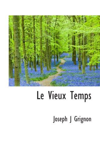 9781117611280: Le Vieux Temps