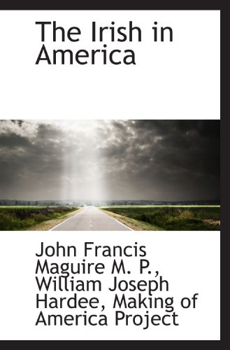 9781117615387: The Irish in America