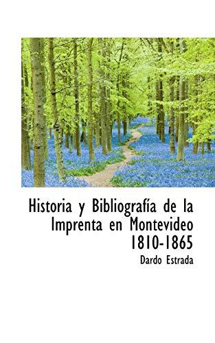 9781117618517: Historia y Bibliografía de la Imprenta en Montevideo 1810-1865