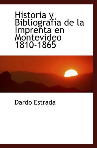 9781117618524: Historia y Bibliografía de la Imprenta en Montevideo 1810-1865 (Spanish Edition)