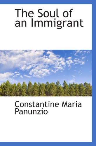 9781117620039: The Soul of an Immigrant