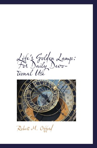 9781117620909: Life's Golden Lamp: For Daily Devotional Use