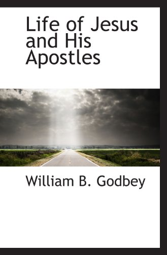 9781117621029: Life of Jesus and His Apostles