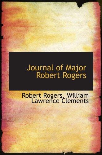 9781117622217: Journal of Major Robert Rogers