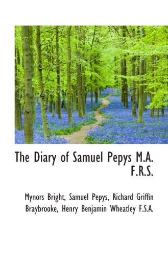 9781117626345: The Diary of Samuel Pepys M.A. F.R.S.