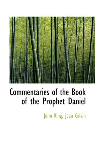 9781117628042: Commentaries of the Book of the Prophet Daniel