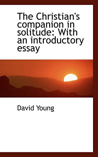 9781117628639: The Christian's companion in solitude: With an introductory essay