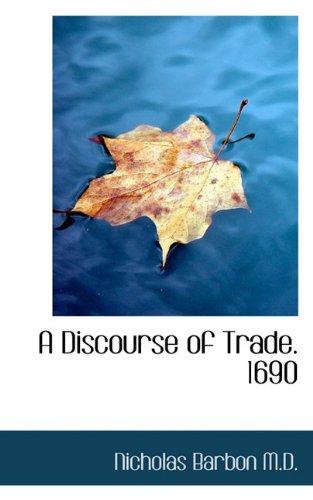 9781117630434: A Discourse of Trade. 1690