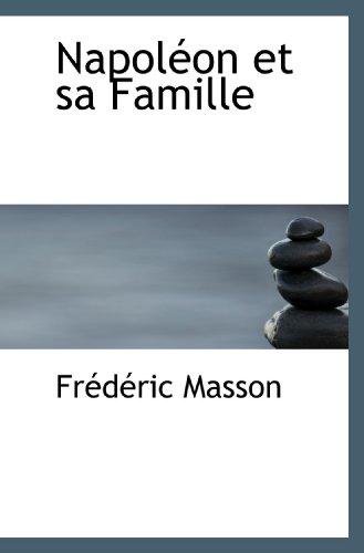 9781117630748: Napoléon et sa Famille (French Edition)