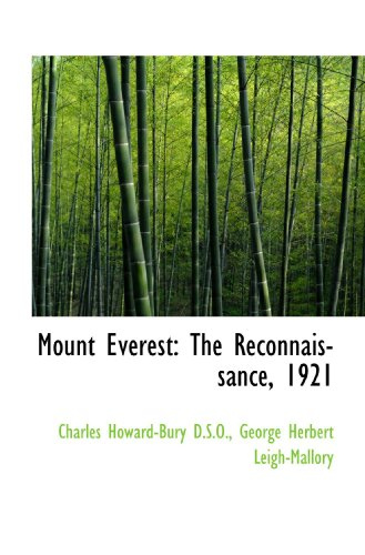 9781117631004: Mount Everest: The Reconnaissance, 1921